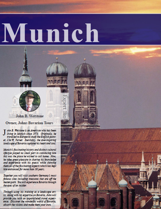 The Luxury Travel Guide - Europe Edition 2013 with John B. Wetstone &  Johns Bavarian Tours